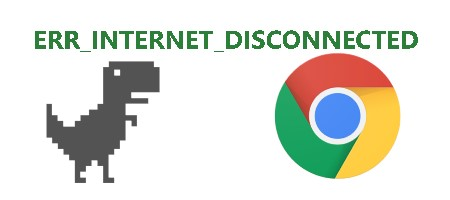 ERR_INTERNET_DISCONNECTED