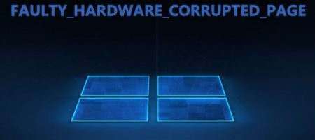 FAULTY_HARDWARE_CORRUPTED_PAGE windows 10