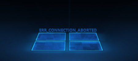 ERR_CONNECTION_ABORTED